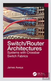 Switch/Router Architectures