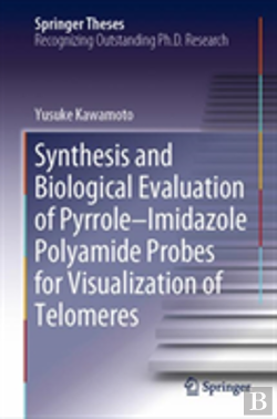 Bertrand.pt - Synthesis And Biological Evaluation Of Pyrrole-Imidazole Polyamide Probes For Visualization Of Telomeres