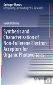 Synthesis And Characterisation Of Non-Fullerene Electron Acceptors For Organic Photovoltaics