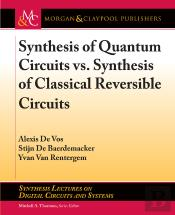Synthesis Of Quantum Circuits Vs. Synthesis Of Classical Reversible Circuits