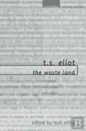 T. S. Eliot -The 'Waste Land'