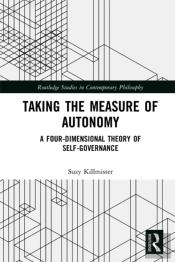 Taking The Measure Of Autonomy
