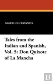 Tales From The Italian And Spanish, Vol. 5