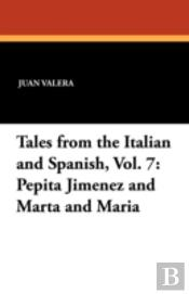 Tales From The Italian And Spanish, Vol. 7