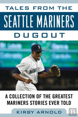 Bertrand.pt - Tales From The Seattle Mariners Dugout