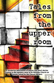 Tales From The Upper Room