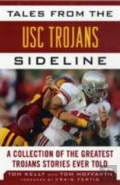 Tales From The Usc Trojans Sideline