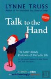Talk To The Hand