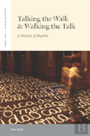 Talking The Walk And Walking The Talk