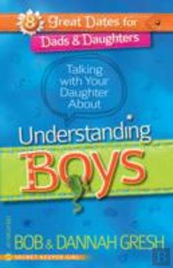 Bertrand.pt - Talking With Your Daughter About Understanding Boys