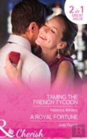 Taming The French Tycoon