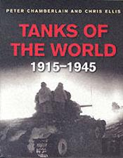 TANKS OF THE WORLD 1915-45