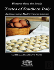 Tastes Of Southern Italy (Pictures Appendix)