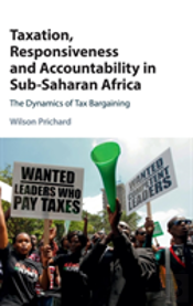 Taxation, Responsiveness, And Accountability In Sub-Saharan Africa