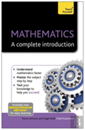 Teach Yourself Mathematics - A Complete Introduction