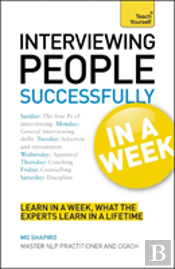 Teach Yourself Successful Interviewing In A Week