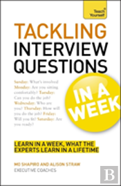Teach Yourself Tackling Interview Questions In A Week