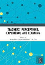 Teachers' Perceptions, Experience And Learning