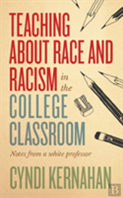 Bertrand.pt - Teaching About Race And Racism In The College Classroom