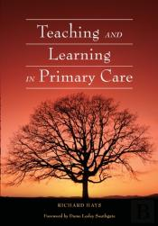 Teaching And Learning In Primary Care