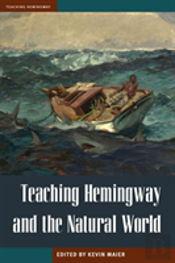 Teaching Hemingway And The Natural World