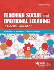 Teaching Social And Emotional Learning In Health Education