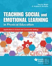 Teaching Social And Emotional Learning In Physical Education
