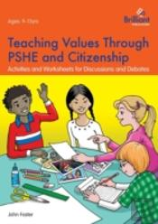 Teaching Values Through Pshe And Citizenship