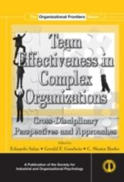 Team Effectiveness In Complex Organizations