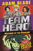Team Hero: Revenge Of The Dragon