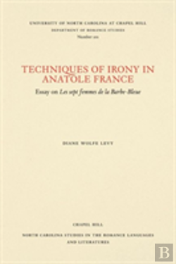 Bertrand.pt - Techniques Of Irony In Anatole France