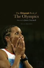Telegraph Book Of The Olympics