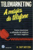 Telemarketing - A Mágica do Telefone