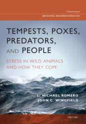 Tempests, Poxes, Predators, And People: Stress In Wild Animals And How They Cope