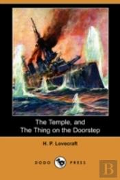 Temple, And The Thing On The Doorstep (Dodo Press)