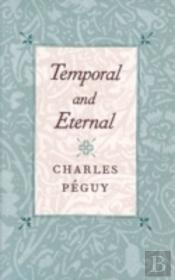 Temporal And Eternal