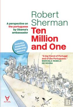 Bertrand.pt - Ten Million And One - A Perspective On The Portuguese By Obama'S Ambassador