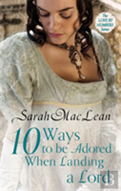 Ten Ways To Be Adored When Landing A Lord