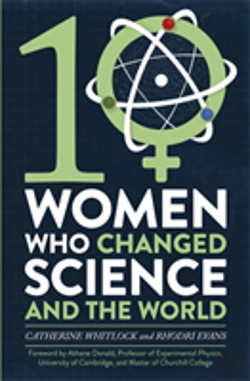 Bertrand.pt - Ten Women Who Changed Science, And The World