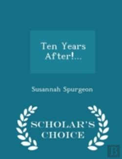 Bertrand.pt - Ten Years After!... - Scholar'S Choice Edition