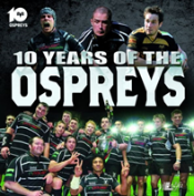 Ten Years Of The Ospreys