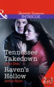 Tennessee Takedown / Raven'S Hollow
