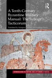 Tenth-Century Byzantine Military Manual: The Sylloge Tacticorum