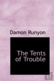 Tents Of Trouble