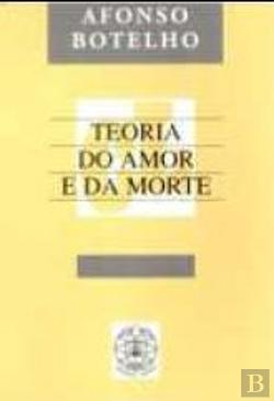 Bertrand.pt - Teoria do Amor e da Morte
