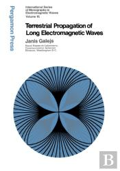 Terrestrial Propagation Of Long Electromagnetic Waves