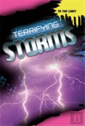Terrifying Storms