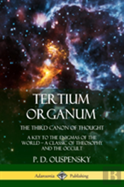 Tertium Organum, The Third Canon Of Thought