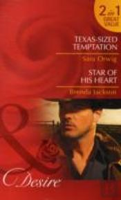 Texas-Sized Temptation/ Star Of His Heart