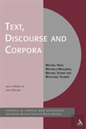 Text, Discourse And Corpora